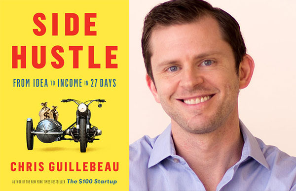Chris Guillebeau's <i>Side Hustle</i>