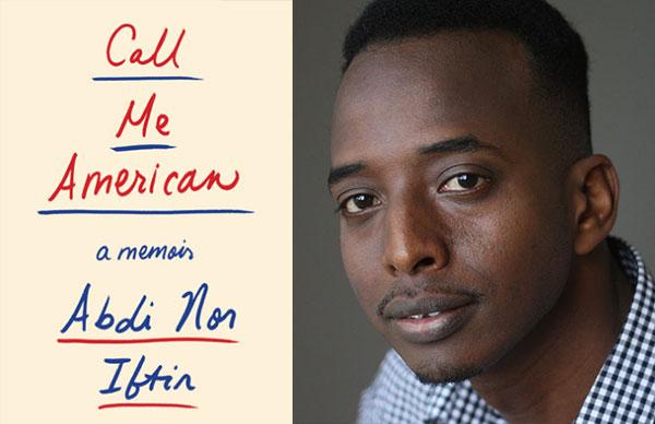 Abdi Nor Iftin's <i>Call Me American</i>
