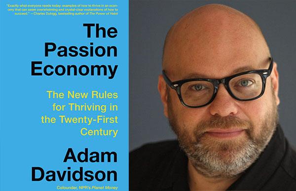 Adam Davidson's <em>The Passion Economy</em> (Paperback)