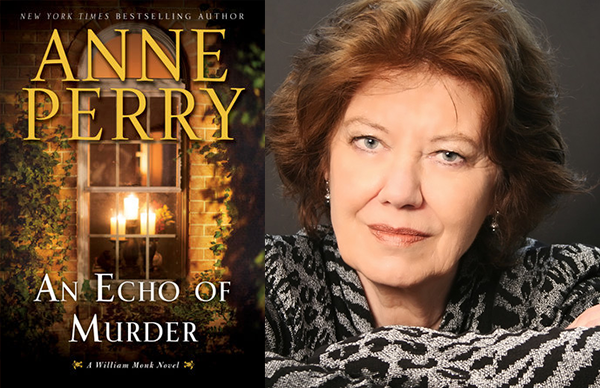 Anne Perry's <i>An Echo of Murder</i>