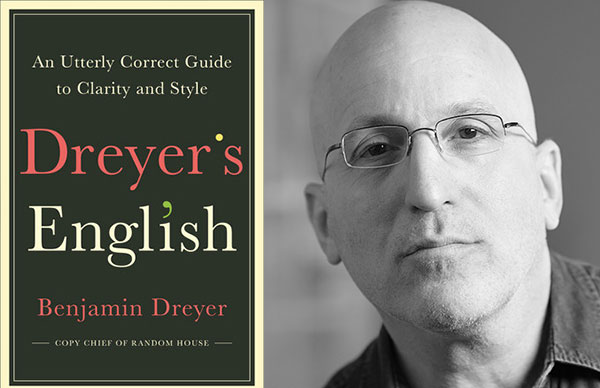 Benjamin Dreyer's <i>Dreyer's English</i>