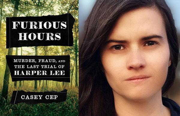 Casey Cep's <i>Furious Hours</i>