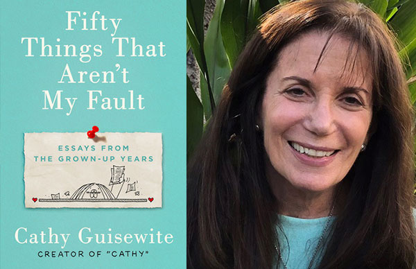 Cathy Guisewite's <i>Fifty Things That Aren't My Fault</i>