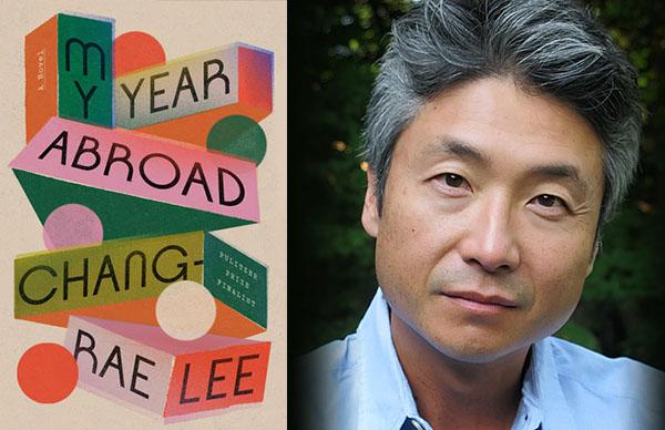 Chang-rae Lee's <em>My Year Abroad</em>