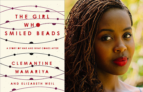 Clemantine Wamariya's <i>The Girl Who Smiled Beads</i>