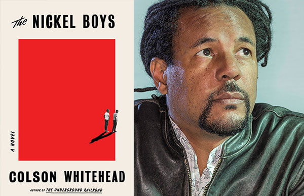 Colson Whitehead's <i>The Nickel Boys</i>