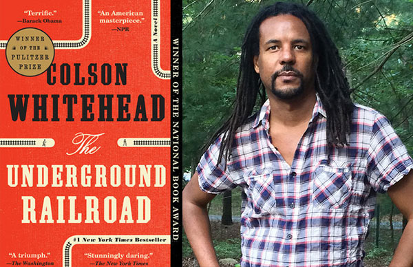 Colson Whitehead's <i>The Underground Railroad</i> (Paperback)