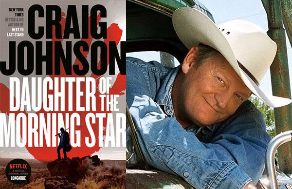 Craig Johnson's <em?Daugher of the Morning Star</em>