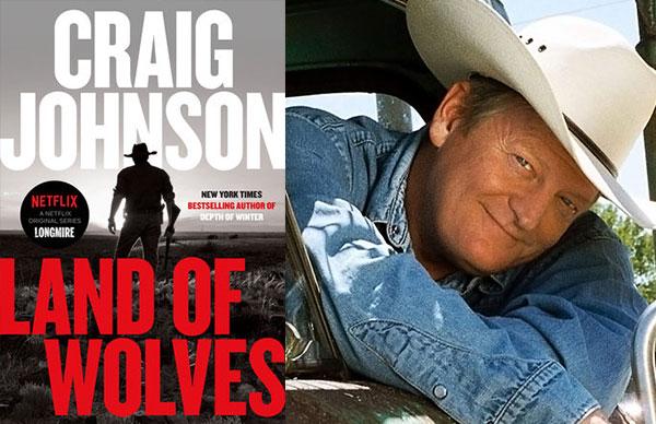 Craig Johnson's <i>Land of Wolves</i>