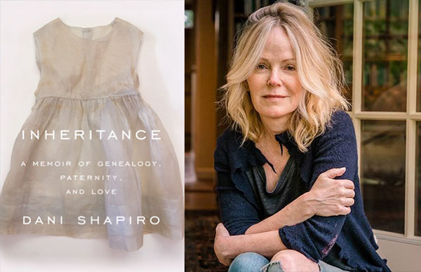 Dani Shapiro's <i>Inheritance</i>