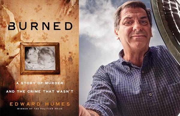 Edward Humes' <i>Burned</i>