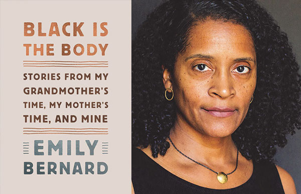 Emily Bernard's <i>Black is the Body</i>