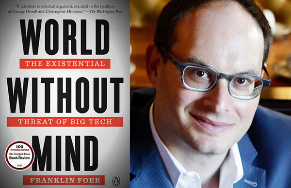 Franklin Foer's <i>World Without Mind</i> (paperback)