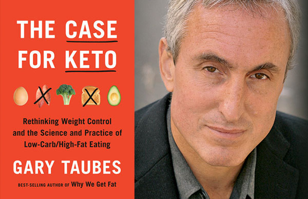 Gary Taubes's <em>The Case for Keto</em>