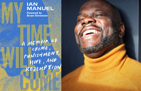 Ian Manuel's <em>My Time Will Come</em>