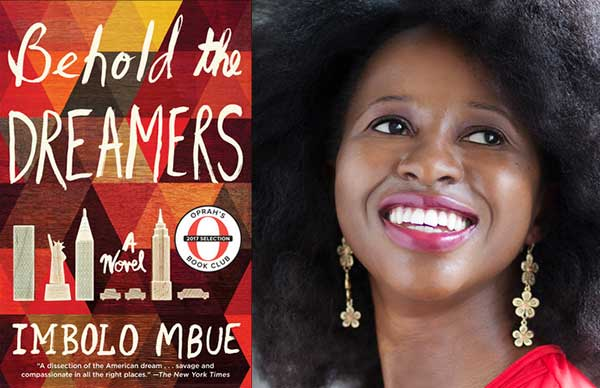Imbolo Mbue's <em>Behold the Dreamers</em>