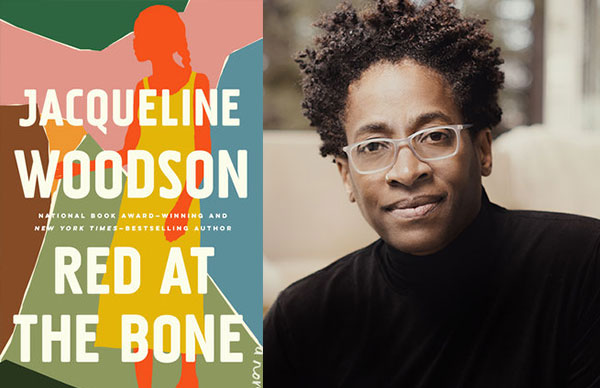 Jacqueline Woodson's <i>Red at the Bone</i>