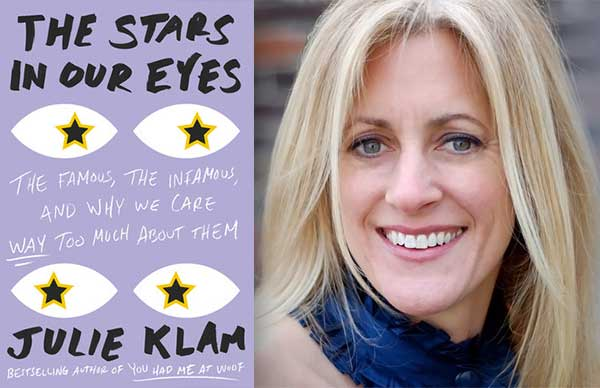 Julie Klam's <em>The Stars in Our Eyes</em>