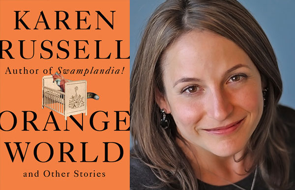 Karen Russell's <i>Orange World and Other Stories</i>