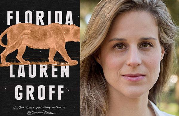 Lauren Groff's <i>Florida</i>