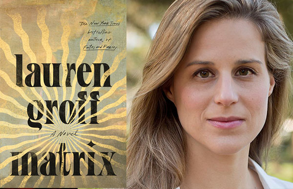 Lauren Groff's <em>Matrix</em>