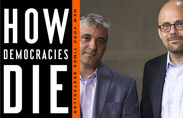 Steven Levitsky and Daniel Ziblatt's <i>How Democracies Die</i> (paperback)