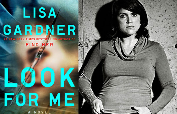 Lisa Gardner's <i>Look For Me</i>