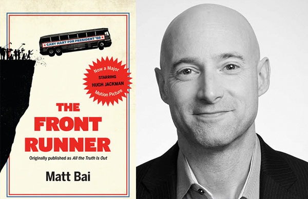 Matt Bai's <i>The Front Runner</i>