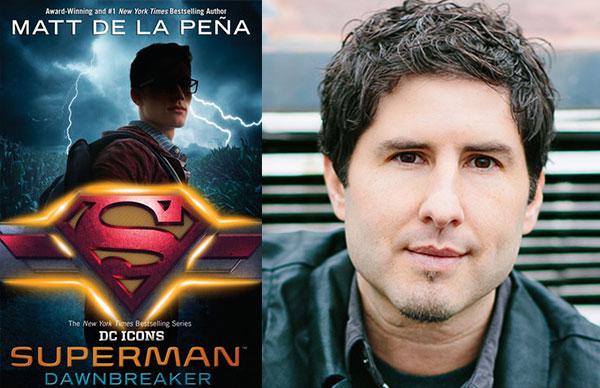 Matt de la Peña's <i>Superman: Dawnbreaker</i>