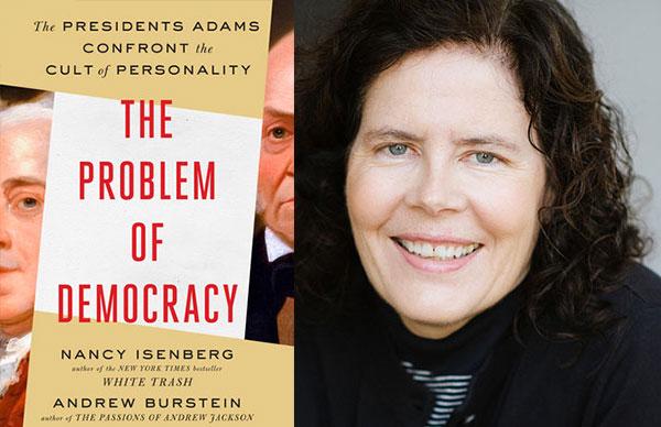 Nancy Isenberg's <i>The Problem of Democracy</i>