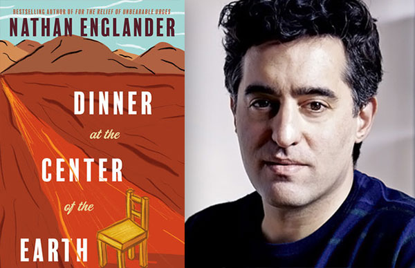 Nathan Englander's <i>Dinner at the Center of the Earth</i> (paperback)