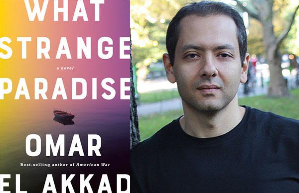 Omar El Akkad's <em>What Strange Paradise</em>