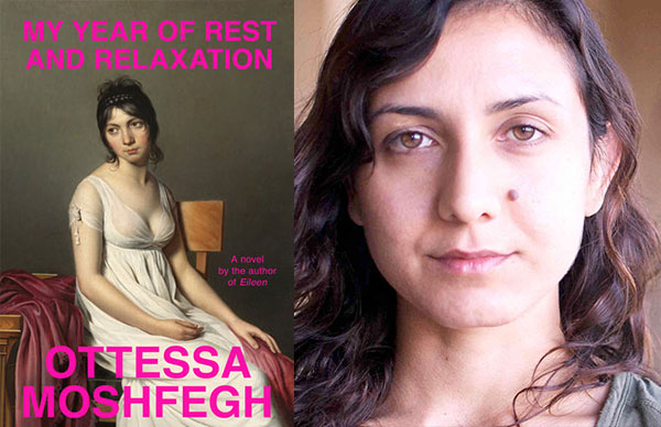 Ottessa Moshfegh's <i>My Year of Rest and Relaxation</i>
