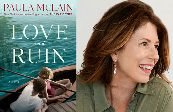 Paula McLain's <i>Love and Ruin</i>