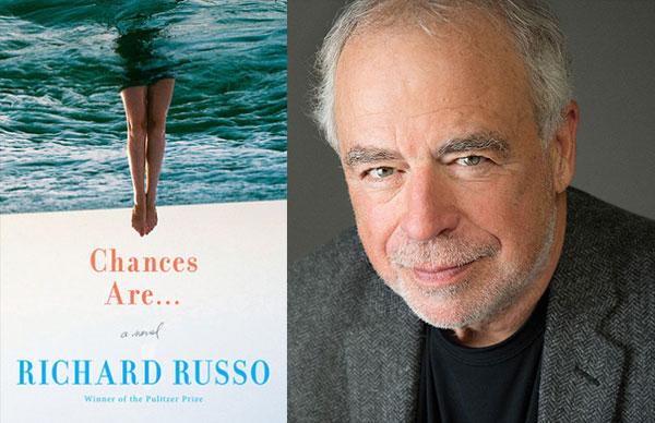 Richard Russo's <i>Chances Are...</i>
