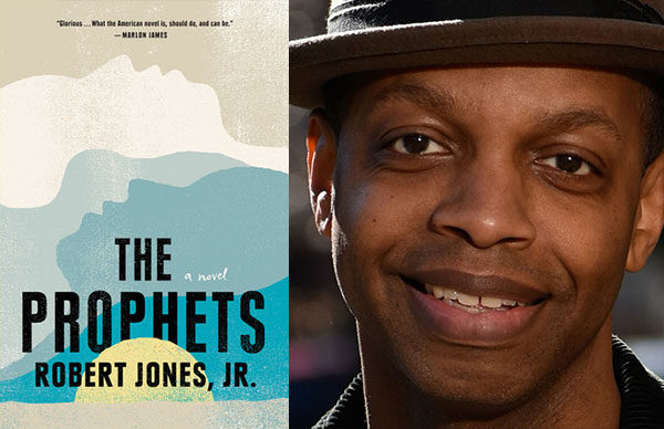Robert Jones, Jr.'s <Em>The Prophets</em>