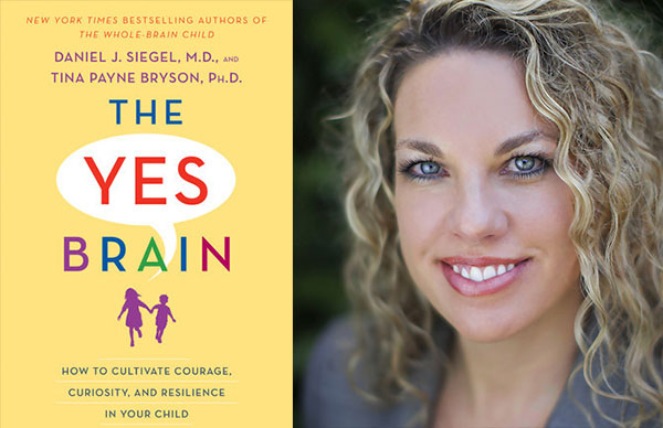 Dr. Tina Payne Bryson's <i>The Yes Brain</i>