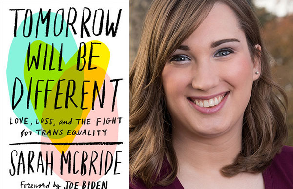 Sarah McBride's <i>Tomorrow Will Be Different</i>