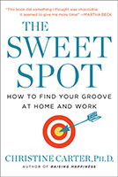 The Sweet Spot by Christine Carter