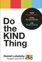 Do the KIND Thing by Daniel Lubetzky