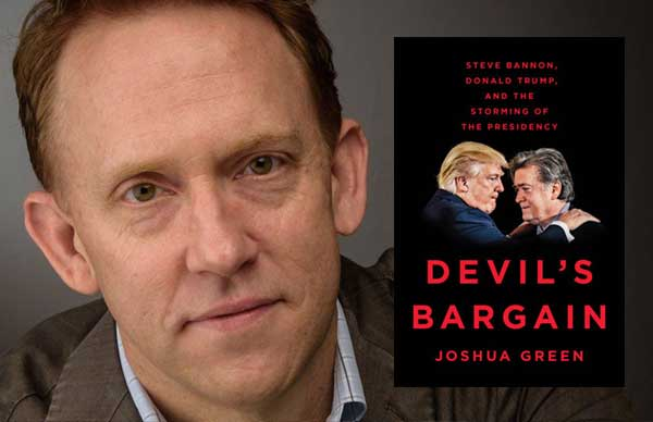 Joshua Green on the <i>Devil's Bargain</i> Between Bannon and Trump