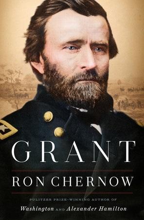Grant Ron Chernow