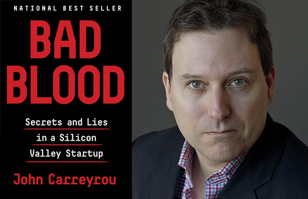 John Carreyrou on the Rise and Fall of Theranos