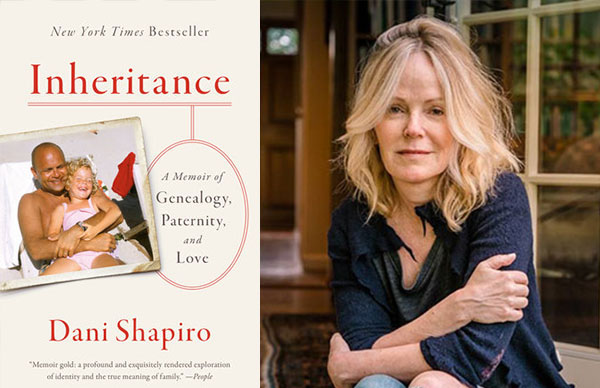 Dani Shapiro's <i>Inheritance</i> (Paperback Edition)