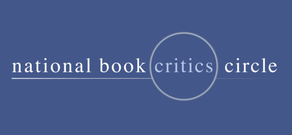 Congratulations to our National Book Critics Circle Award Finalists!