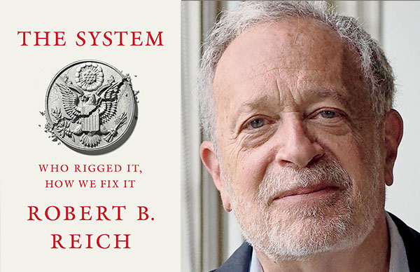 Robert B. Reich's <i>The System</i> (Paperback Edition)