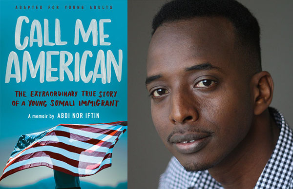 Abdi Nor Iftin's <I>Call Me American</I> (Adapted for Young Adults)
