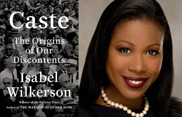 Isabel Wilkerson's <I>Caste</I>