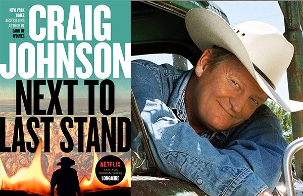 Craig Johnson's <em>Next to Last Stand</em>