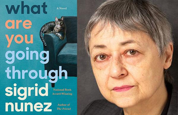 Sigrid Nunez's <em>What Are You Going Through</em>